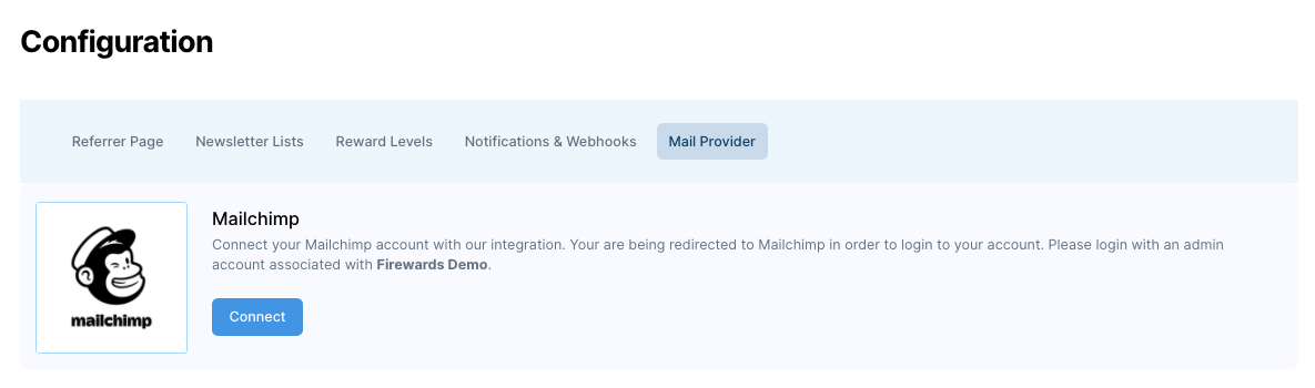 Firewards and Mailchimp Friend Referrals - Connect To Mailchimp