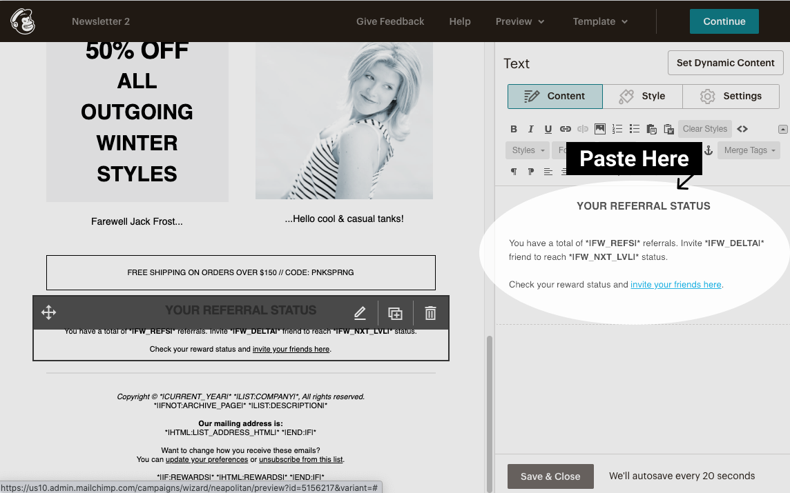 Firewards and Mailchimp Referral Campaign - Paste Referral Merge Tags into Campaign Editor